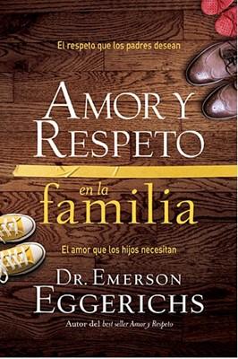 Amor y Respeto en la Familia (Rústica)