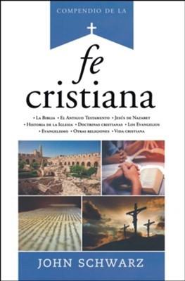 COMPENDIO DE LA FE CRISTIANA (Rústica )