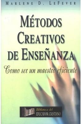 METODOS CREATIVOS DE ENSEÑANZA (Rústica)