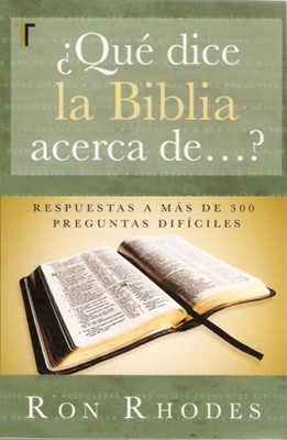 QUE DICE LA BIBLIA ACERCA DE...? (Rústica)