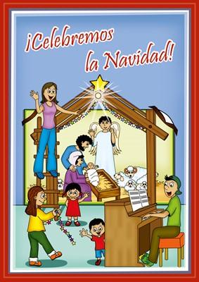 Celebremos la Navidad! (Rústica )