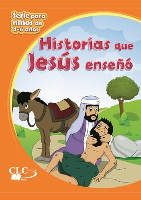 Historias Que Jesús Enseño (Rústica )