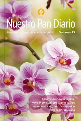 Nuestro Pan Diario 2021 Edición 25- Flores (Rústica)