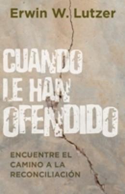 Cuando Le Han Ofendido (Rústica)