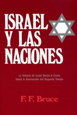 Israel Y Las Naciones (Rústica)