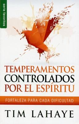 Temperamentos controlados por el Espíritu (Rústica)