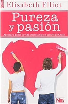 Pureza y Pasión (Rustica )
