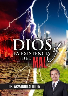 DIOS Y LA EXISTENCIA DEL MAL (Rustica )