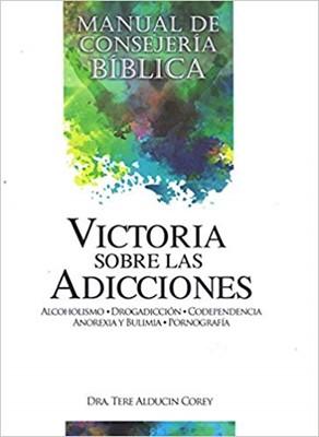 Victoria Sobre las Adicciones (Rústica)