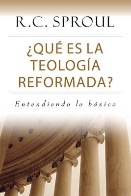 ¿Qué es la Teología Reformada? (Rústica)