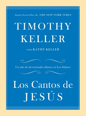 Los Cantos De Jesús (Tapa Dura)