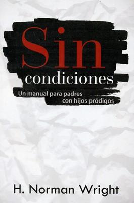 Sin Condiciones (Rústica)
