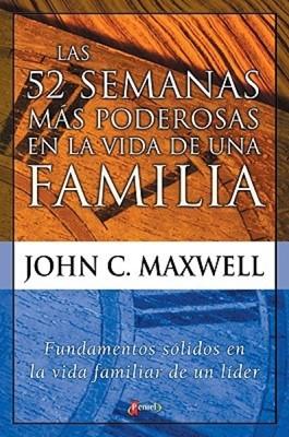 52 Semanas más Poderosas en la Vida de una Familia (Rústica)