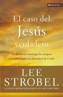El Caso del Jesús Verdadero (Rustica)