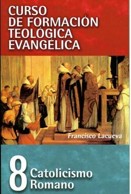 Curso de Formación Teológica Evangélica - Tomo 8 (Rústica)