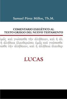 Comentario Exegetico Al Texto Griego Del Nuevo Testamento (Tapa Dura)