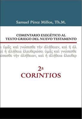 Comentario Exegético Al Texto Griego Del Nuevo Testamento (Tapa Dura)