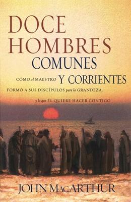 Doce Hombres Comunes Y Corrientes (Rústica)