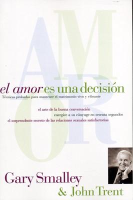 El Amor es una Decisión (Rústica)