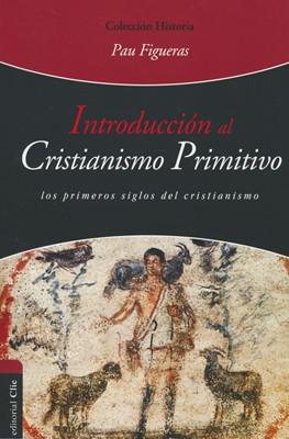 Introducción al Cristianismo Primitivo (Rústica)