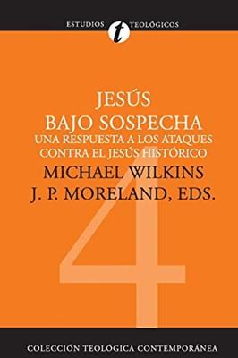 Jesús Bajo Sospecha (Rústica )