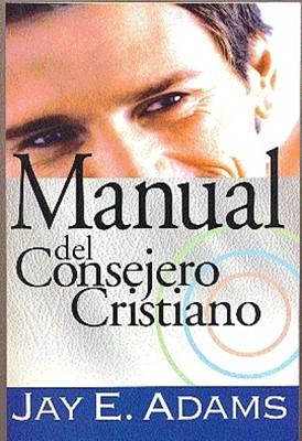 Manual Del Consejero Cristiano (Rústica)