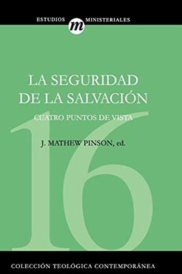 La Seguridad de la Salvación (Rústica )