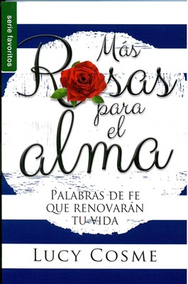 Más Rosas para el Alma (Rústica)