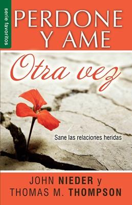 Perdone Y Ame Otra Vez (Rústica)