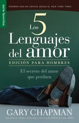 Los Cinco Lenguajes del Amor Edición para Hombres (Rústica)