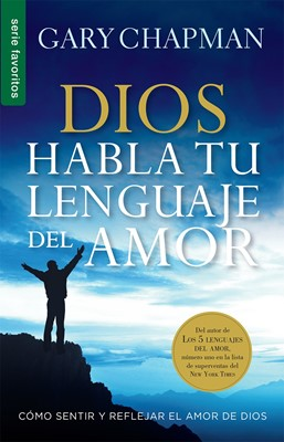 Dios Habla tu Lenguaje de Amor (Rústica)