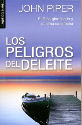 Los Peligros del Deleite (Rústica)