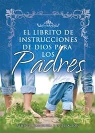 El Librito de Instrucciones para Padres (Rústica)