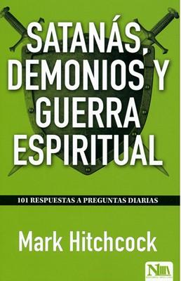 Satanás, Demonios y Guerra Espiritual (Rústica)