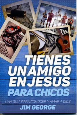 Tienes un Amigo en Jesús para Chicos (Rústica)