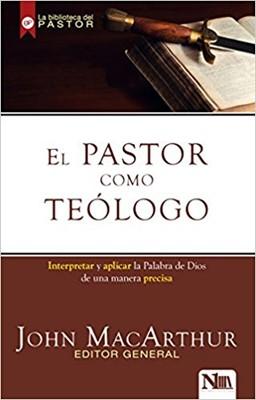 El Pastor como Teólogo (Rústica)
