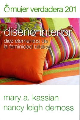 Mujer Verdadera 201 Diseño Interior (Rústica)