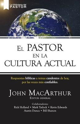 EL Pastor En La Cultura Actual (Rústica )