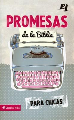 Promesas de la Biblia para Chicas (Rústica)