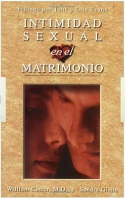 Intimidad Sexual en el Matrimonio (Rústica)