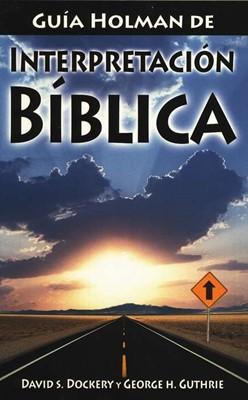 Guia Holman De Interpretación Bíblica (Rústica)