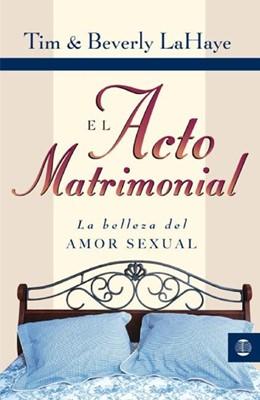 El Acto Matrimonial (Rústica)