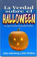 La Verdad Sobre El Halloween